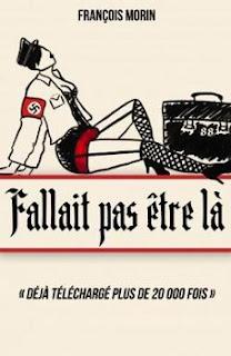 Vie quotidienne de FLaure : Fallait pas être là - François MORIN