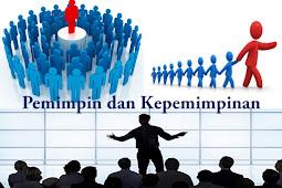 Pengertian dan Fungsi Kepemimpinan Serta Tugas-Tugas Pemimpin