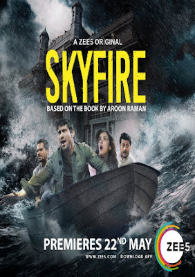 Poster Skyfire 2019 Season 1 Full Episodes 720p