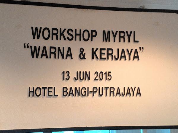 MYRYL Workshop : Warnakan Hidup Anda