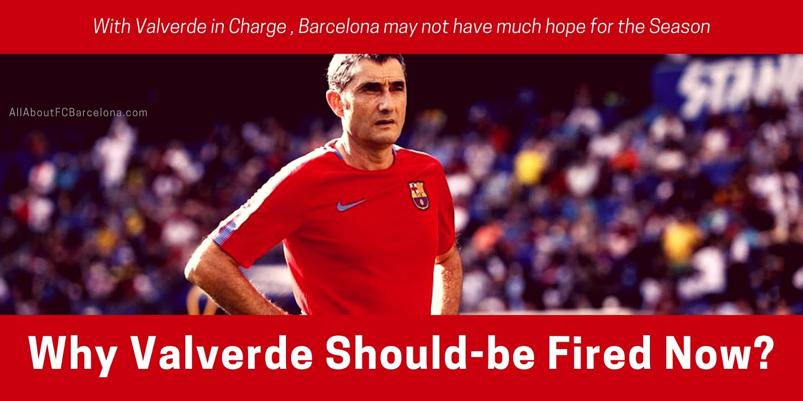 Why Valverde Should-be Fired Now to Turn the Tables?