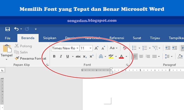 Memilih Font yang Tepat dan Benar Microsoft Word