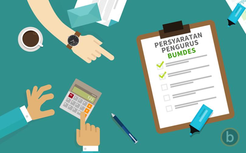 Syarat Yang Harus diPenuhi untuk Menjadi Pengurus BUMDes Syarat Yang Harus diPenuhi untuk Menjadi Pengurus BUMDes