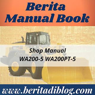 WA200-5 65001 and up WA200PT-5 65001 and up