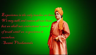 Experience is the only teacher we have. We may talk and reason all our lives, but we shall not understand a word of truth until we experience it ourselves.-Swami Vivekananda