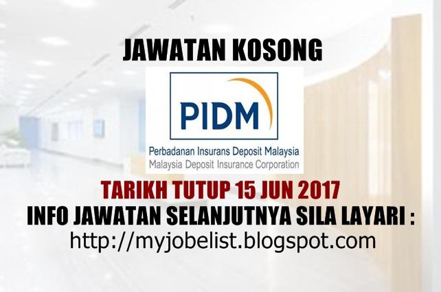 Jawatan Kosong di Perbadanan Insurans Deposit Malaysia (PIDM) Jun 2017