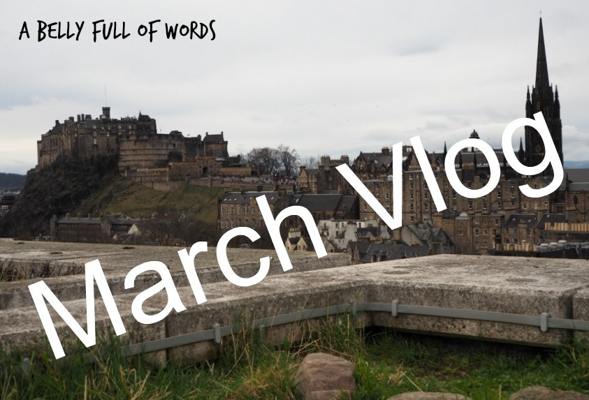 March Vlog