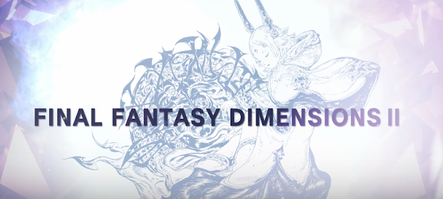 Final Fantasy Dimensions II ya disponible