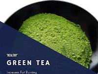 Green Tea Increases Fat Burning, Especially During Exercise