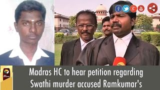 Madras HC to hear petition regarding Swathi murder accused Ramkumar's postmortem tomorrow