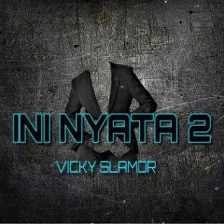 Vicky Salamor - Ini Nyata Mp3