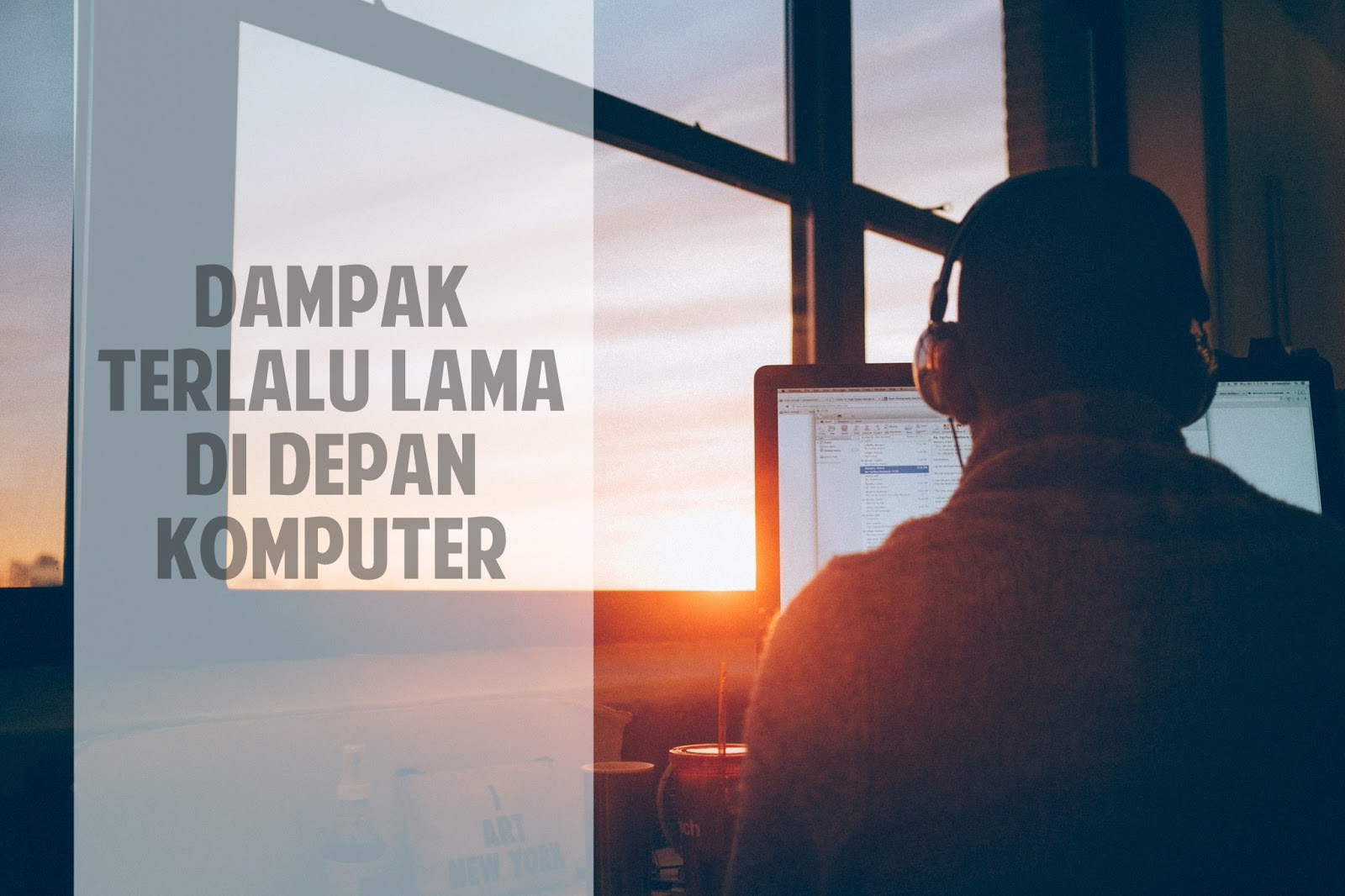 Dampak negatif di depan komputer
