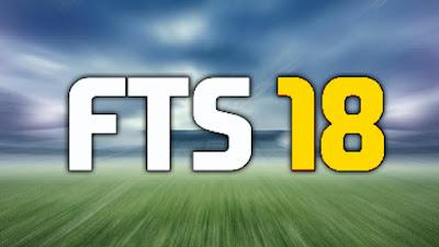 تحميل لعبة FTS 2018 آخر اصدار مهكرة وكاملة