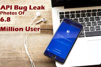 Facebook API Bug Leaks Photos of 6.8 Million Users