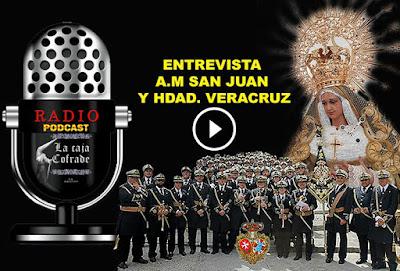 Pincha aquí para escuchar la entrevista a A.M. San Juan de Jerez de la Frontera y Hdad. Veracruz de Bujalance en Córdoba