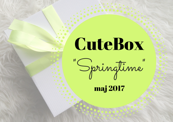 "OPENBOX | CUTEBOX ""SPRINGTIME"" MAJ 2017"