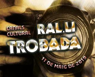 """Ral.li Trobada """"Canals Cultural"""" 2019"""