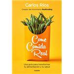 foto portada libro come comida real carlos rios descargar gratis