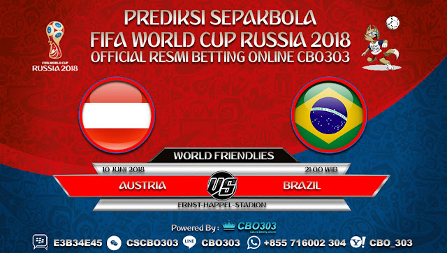 Prediksi Bola Austria VS Brazil 10 Juni 2018