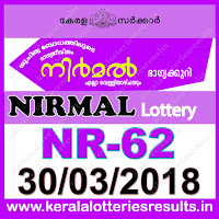 "keralalotteriesresults.in, ""kerala lottery result 30 3 2018 nirmal nr 62"", nirmal today result : 30-3-2018 nirmal lottery nr-62, kerala lottery result 30-03-2018, nirmal lottery results, kerala lottery result today nirmal, nirmal lottery result, kerala lottery result nirmal today, kerala lottery nirmal today result, nirmal kerala lottery result, nirmal lottery nr.62 results 30-3-2018, nirmal lottery nr 62, live nirmal lottery nr-62, nirmal lottery, kerala lottery today result nirmal, nirmal lottery (nr-62) 30/03/2018, today nirmal lottery result, nirmal lottery today result, nirmal lottery results today, today kerala lottery result nirmal, kerala lottery results today nirmal 30 3 18, nirmal lottery today, today lottery result nirmal 30-3-18, nirmal lottery result today 30.3.2018, kerala lottery result live, kerala lottery bumper result, kerala lottery result yesterday, kerala lottery result today, kerala online lottery results, kerala lottery draw, kerala lottery results, kerala state lottery today, kerala lottare, kerala lottery result, lottery today, kerala lottery today draw result, kerala lottery online purchase, kerala lottery, kl result,  yesterday lottery results, lotteries results, keralalotteries, kerala lottery, keralalotteryresult, kerala lottery result, kerala lottery result live, kerala lottery today, kerala lottery result today, kerala lottery results today, today kerala lottery result, kerala lottery ticket pictures, kerala samsthana bhagyakuri"