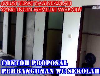 DOWNLOAD FORMAT CONTOH PROPOSAL PEMBANGUNAN WC / TOILET / MCK SEKOLAH