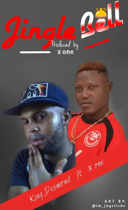 [music] king Desmond ft x one - jingle bell (prod. By x one)