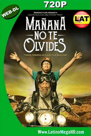 Mañana no te Olvides (2017) Latino HD WEB-DL 720P ()