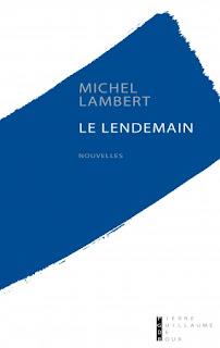 Le lendemain – Michel Lambert