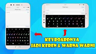 Cara Membuat Keyboard Android Menyala dan Berwarna-Warni