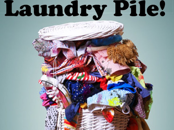 How to Get Out From Under the Laundry Pile!