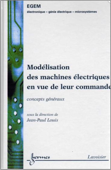 Livre : Modélisation des machines électriques en vue de leur commande, Concepts généraux PDF