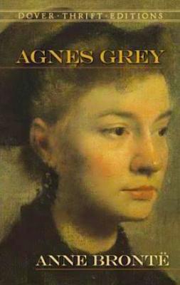 Agnes Grey - by Anne Brontë