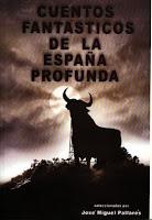 """Portada del libro """"Cuentos fantásticos de la España profunda"""", de VVAA"""