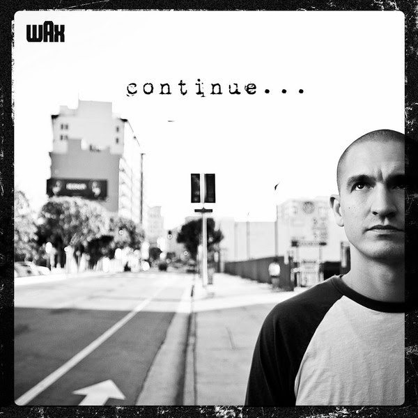 Wax - Continue Cover
