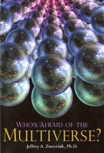 "Book Review: ""Who's Afraid of the Multiverse?"" by astrophysicist Dr. Jeffrey Zweerink of Reasons to Believe (reasons.org)"