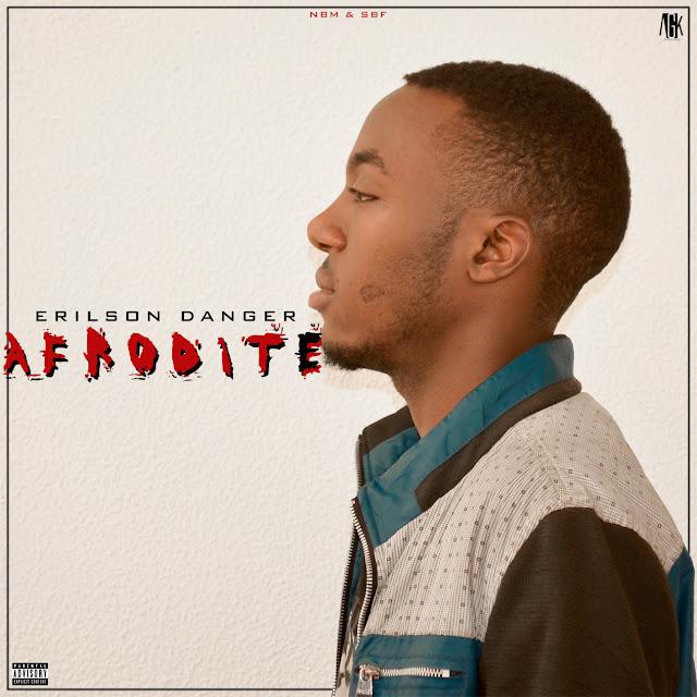 Erilson Danger lança a mixtape AFRODITE // ANGOLA