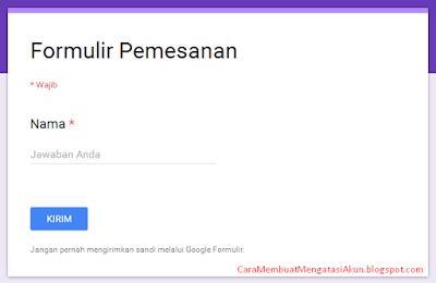 cara membuat google form yang bagus