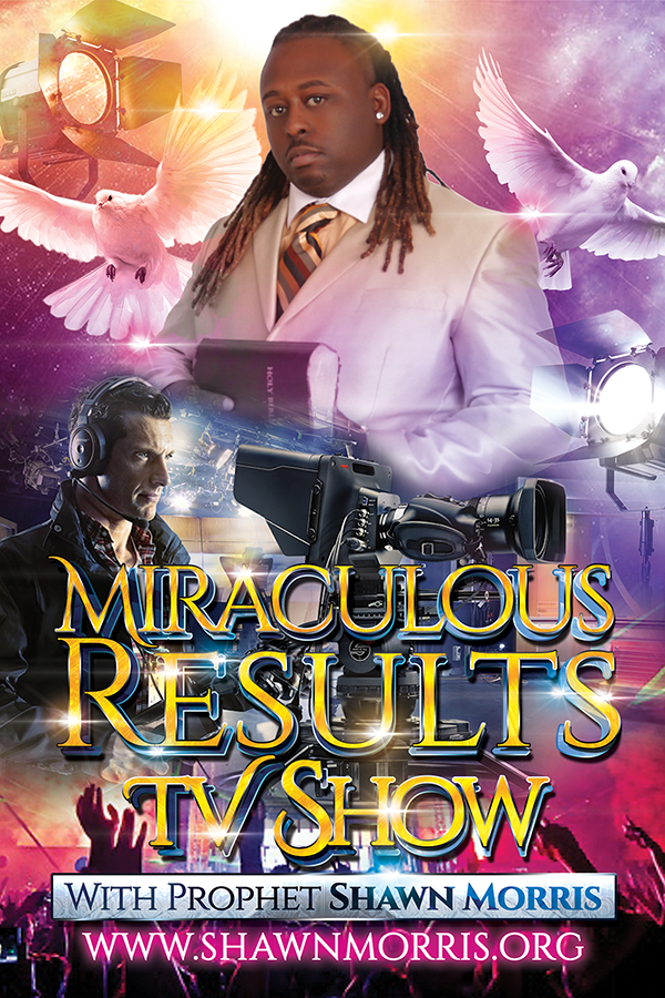 Miraculous Results Church Sermon TV Show With The Prophet Shawn Morris Vertical Flyer Design