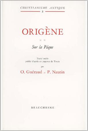 Sur la Pâques d'Origène