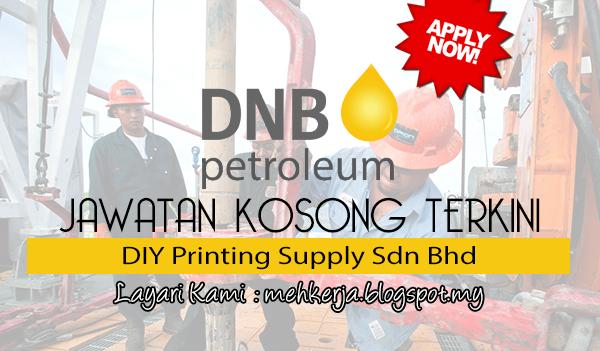 Jawatan Kosong di DNB Petroleum Sdn Bhd