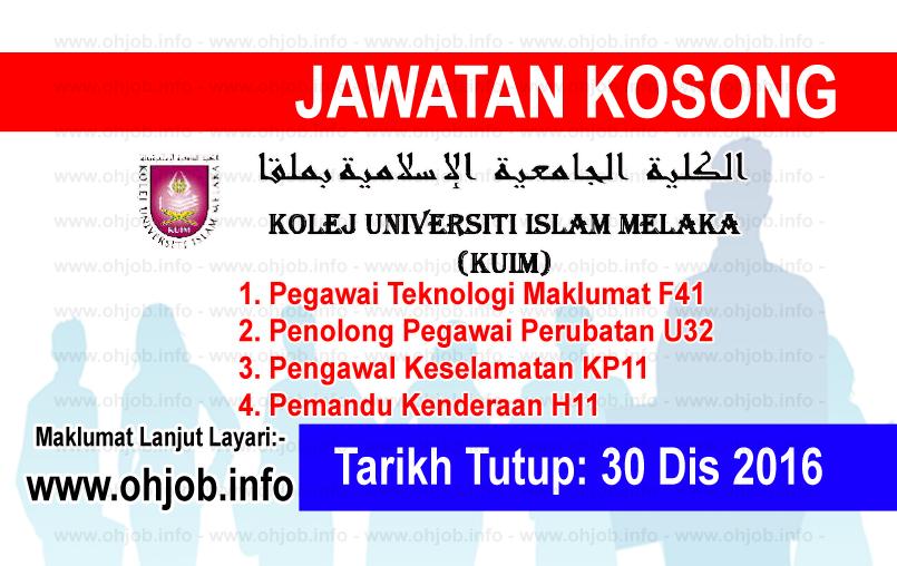 Jawatan Kerja Kosong Kolej Universiti Islam Melaka (KUIM) logo www.ohjob.info disember 2016