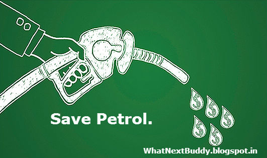 how to save petrol,save petrol