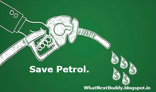 how to save petrol,save petrol