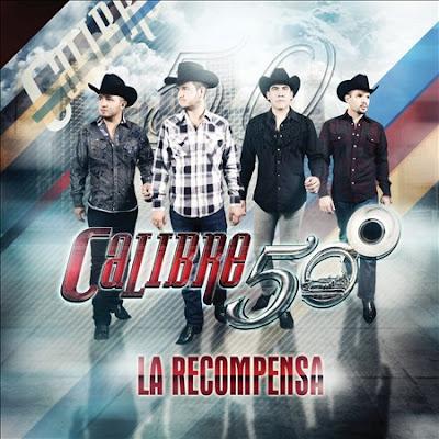 Calibre 50 - La Recompensa (2013) (Tracklist + Cover Oficial)