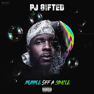 New Music Alert, PJ Gifted, Bubble Off A Single, New Mixtape 2018, Hip Hop Everything, Team Bigga Rankin, Promo Vatican, I Am My Own Team,