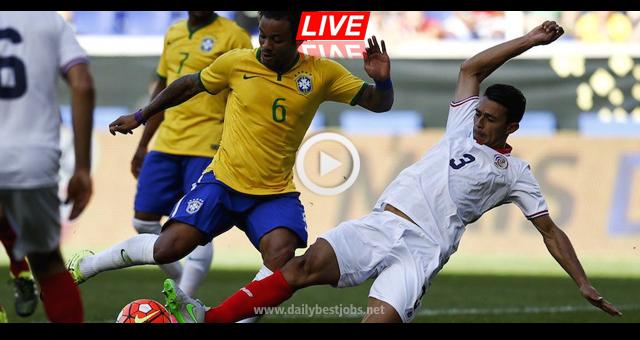 Brazil vs Costa Rica Live Streaming World Cup 2018 Live Scores