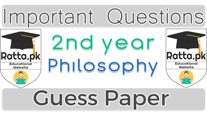 2nd Year (12th class) Philosophy Guess Paper 2020