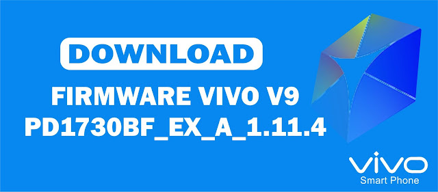 Download Firmware Vivo V9 PD1730BF_EX_A_1.11.4