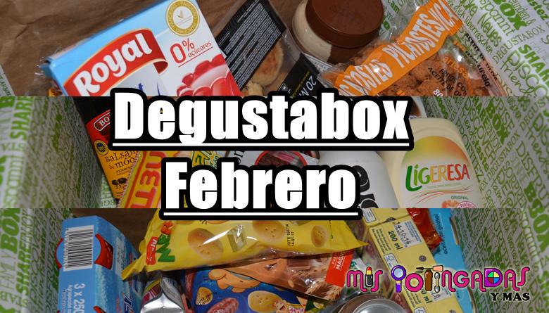 Degustabox | Febrero 18 | Colaboración