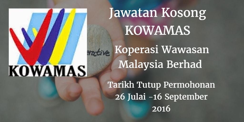 Koperasi Wawasan Malaysia Berhad Jawatan Kosong KOWAMAS 26 Julai - 16 September 2016